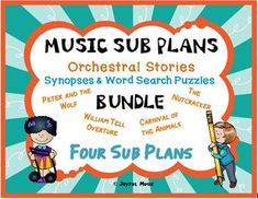 *** $5.00 ***This product is great for DISTANCE LEARNING as well as the elementary Music classroom!Overview: This product includes FOUR easy Music Sub Plans for 2nd - 7th. Each lesson is built around students learning about a famous ORCHESTRAL STORY. A Synopsis is given. Two WORD SEARCH PUZZLES ar...