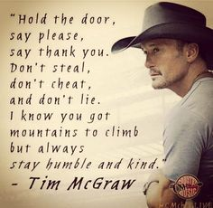 Ideas Music Quotes Lyrics Country Tim Mcgraw Wedding Songs For 2019 Great Quotes, Quotes To Live By, Me Quotes, Motivational Quotes, Inspirational Quotes, People Quotes, My Boys Quotes, Brother Quotes, Faith Quotes