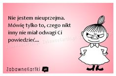 Stylowa kolekcja inspiracji z kategorii Humor Aa Quotes, Polish Memes, Weekend Humor, Funny Thoughts, Man Humor, Motto, Sarcasm, Quotations, Haha