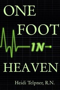 Julia Barrett's World my nonfiction book - One Foot In Heaven, Journey of a Hospice Nurse