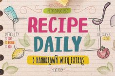 Recipe Daily Typeface by StoricType on @creativemarket  - FREE until Sunday, 08/27/2017.