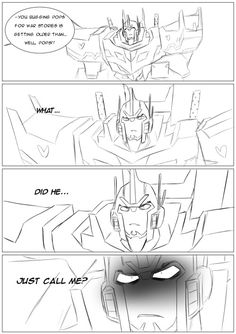 Just admit it, Optimus! You love it when your youngsters call you Pops!