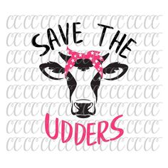 Save the Udders Breast Cancer Awareness SVGBreast Cancer Breast Cancer Art, Breast Cancer Wreath, Breast Cancer Crafts, Breast Cancer Shirts, Breast Cancer Survivor, Breast Cancer Awareness, Farmasi Cosmetics, How To Make Tshirts, Vinyl Crafts