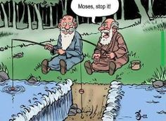 moses stop parting the water!!!....... i can't fish:((