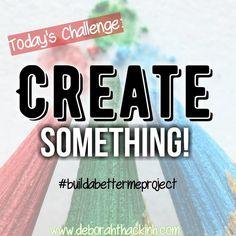 Challenges, quotes, creativity, motivating, inspiring, empower, personal development