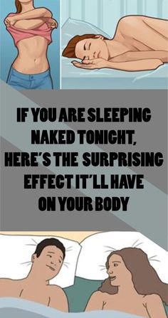 Sleeping is one of the most important activities for our health. Lack of sleep can be detrimental to the health. However, did you know that sleeping naked provides even more....
