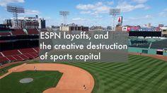 ESPN layoffs, and the creative destruction of sports capital Creative Destruction, Cheap Web Hosting, Ecommerce Hosting, Espn, Baseball Field, Posts, Building, Blog, Messages