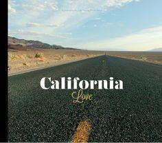 I love California California Pictures, California Love, Travel Advice, Travel Guides, Blurb Book, Love Book, France, Adventure, My Love
