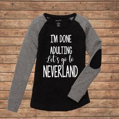 I'm done Adulting, Let's go to Neverland // Preppy Patch // Disney Shi – LittleButFierceCo