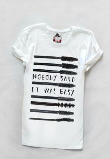 """""""Nobody said it was easy."""" Oh, is this sooooo true, about so many things in life."""