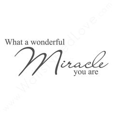 miracle baby quotes - Google Search