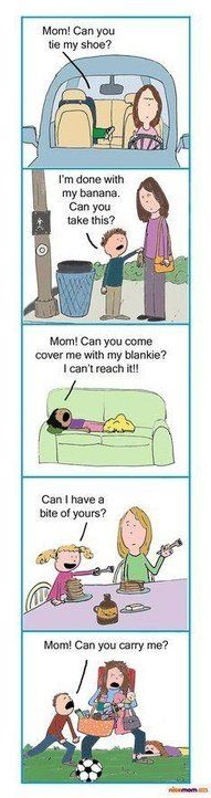 OH my word... I think someone has stolen my life and is writing a comic strip based on it and I am just not getting any of the proceeds! LOL #moms, #funny #quotes