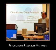 Quantitive data. Psychology Research Methods Information Guide