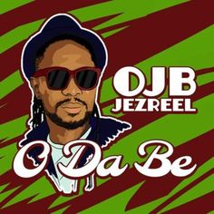 Veteran producer and artist  OJB Jezreel popularly known as OJB dishes out a fresh conscious track to shed light on the current situation in Nigeria and in our everyday life.  OJB titles this cut  O Da Be laced on a groovy Afro-beat instrumental he obviously produced himself.  Outstanding song; more amazing is the message so dont just bump your head to the sound; take in the lyrics assimilate it and apply it to your everyday life.  Enjoy!  DOWNLOAD AUDIO