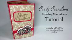 BONUS PROJECT - Candy Cane Lane Paperbag Mini Album (12 Days Of Christmas Series)