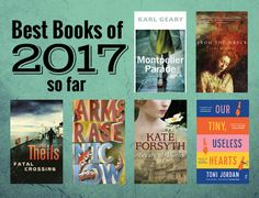 We reflect on our Best Books of 2017 so far, having already reviewed 31 fiction titles this year, and awarding six a rating of 4.5 Stars or higher.