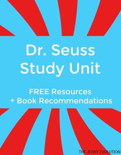 Dr. Seuss Unit Study Ideas and  Resources plus book recommendations | The Jenny Evolution