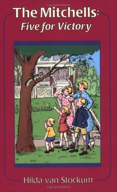 Five for Victory (Mitchells) by Hilda Van Stockum