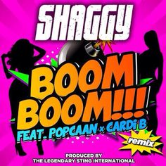 Shaggy - Boom Boom ft Popcaan & Cardi B
