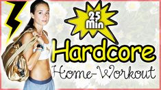 Hardcore Bikini Workout - 25 Min - Bauch Beine Po & Oberkörper Training ...