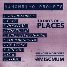 30 Days of #NaNoWriMo Prompts (2 of 3)