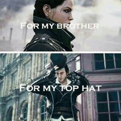 Definitely something Jacob would say.....forget his sister or London......Just my top hat