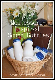 Seedlings Nursery School: DIY Montessori-Inspired Sound Bottles - sensory play