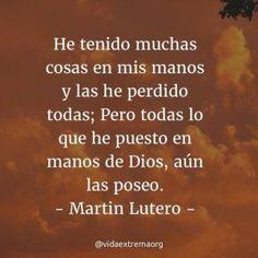 Martin Lutero sobre las posesiones #FrasesCristianas #DiosTeBendiga #PensamientosCristianos
