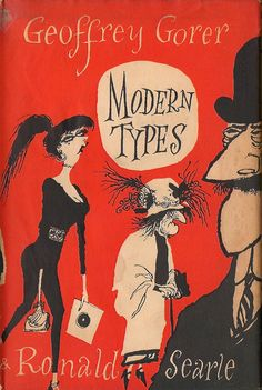 Modern Types by Geoffrey Gorer and Ronald Searle 1955