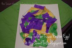 Easy Toddler Tissue Easter Egg!