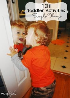 101 Toddler Activities ~ Simple Things