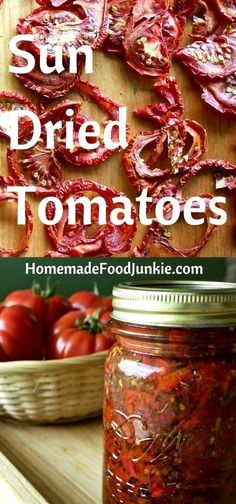 Homemade Sun Dried Tomatoes are SO good! And easy to make from perfectly ripe tomatoes. You can make these year round from home dried tomatoes. Jazz up your culinary life with this wonderful condiment. #tomatoes #sundriedtomatoes #homemade #condiment