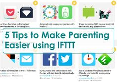 5 Tips to Make Parenting Easier using IFTTT - Using the Application to Streamline your Life