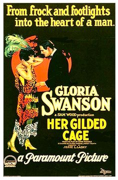 Her Gilded Cage (1922) Stars: Gloria Swanson, David Powell, Harrison Ford ~ Director: Sam Wood