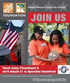The Home Depot Foundation Kicks Off Season of Giving by Saluting Veterans, Donating Up To $100,000 to Operation Homefront  Foundation to don...