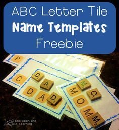 A simple way to practice spelling familiar names and match abcs | ABC Letter Tiles | Line upon Line Learning