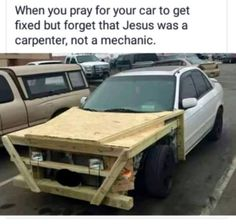Jesus fix my car