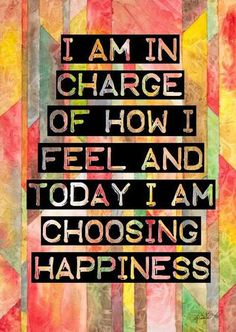 Positive Affirmations: I am in charge of how I feel and today I am choosing happiness. Happy Thoughts, Positive Thoughts, Positive Vibes, Positive Quotes, Positive Attitude, Attitude Quotes, Positive Mindset, Positive Self Talk, Positive Motivation