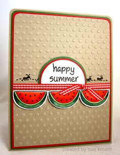 Sue's Stamping Stuff: Happy Summer!