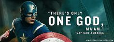 """Captain America was the coolest just for saying, """"There's only ONE God ma'am. If only America would believe it and live it."""""""