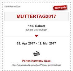 Perlen Harmony Oase: 15% Rabatt auf alle Bestellungen: MUTTERTAG2017
