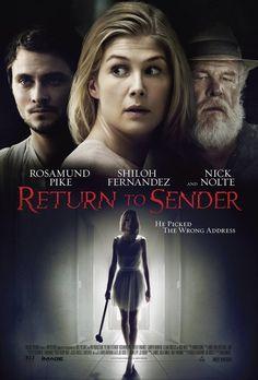 Return to Sender  Cast: Rosamund Pike, Camryn Manheim, Nick Nolte, Rumer Willis, Shiloh Fernandez, Illeana Douglas