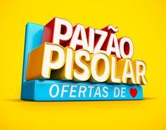 Dia dos Pais - Pisolar Ad Design, Logo Design, Graphic Design, Cinema 4d, 3d Type, 3d Logo, Label Templates, Text Effects, Typography Inspiration
