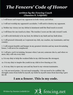 Fencer's code of honor - Coach should have this posted somewhere at the club.