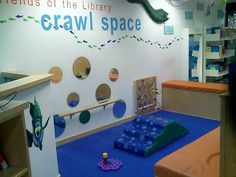 Interactive, sensory filled Crawl Space at the Waukegan Public Library. Learning Spaces, Learning Centers, Early Learning, Library Book Displays, Children's Library, Dream Library, Library Ideas, School Library Design, School Murals