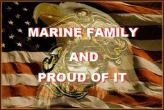 Marine Family and Proud of It!!!