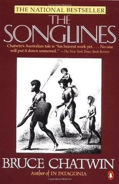 The Songlines (Paperback). Bruce Chatwin-author of In Patagonia-ventures into the desolate land of Outback Australia to learn the meaning of the. Aboriginal History, Aboriginal Culture, Aboriginal Art, Aboriginal Education, Indigenous Education, Aboriginal People, Books Australia, In Patagonia, Reading Rainbow