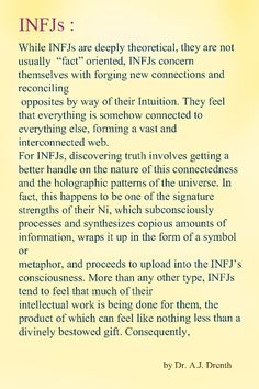 #INFJ     Dr. A.J. Drenth- I don't even have words to express how true I feel this to be...it just is...always just is.