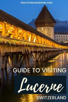 Things to do in Lucerne Switzerland Tracys Travels in Time If you are planning to visit the Swiss city of Lucerne Luzern in German and need some help planning your itine. Lucerne Switzerland, Visit Switzerland, European Destination, European Travel, Zurich, Malta, Switzerland Itinerary, Holland, Road Trip