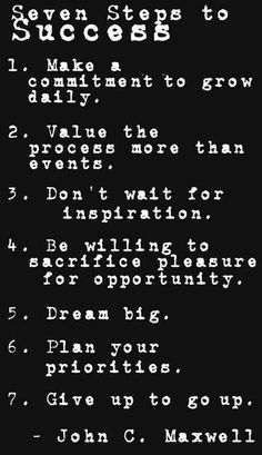 John C. Maxwell's 7 steps to success. Great Quotes, Quotes To Live By, Me Quotes, Motivational Quotes, Inspirational Quotes, Famous Quotes, Positive Quotes, Leadership Quotes, Success Quotes